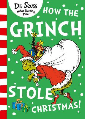 How the Grinch Stole Christmas! by Dr. Seuss