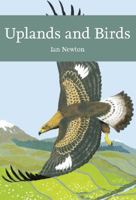 Uplands and Birds (Collins New Naturalist Library) by Ian Newton
