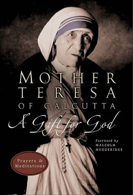 Gift of God by Mother Teresa