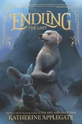 Endling #1: The Last by Katherine Applegate