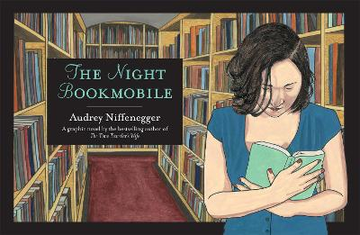 Night Bookmobile by Audrey Niffenegger