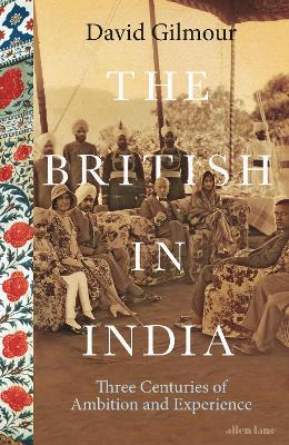 British in India by David Gilmour