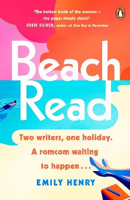 Beach Read: The ONLY laugh-out-loud love story you'll want to escape with this summer by Emily Henry