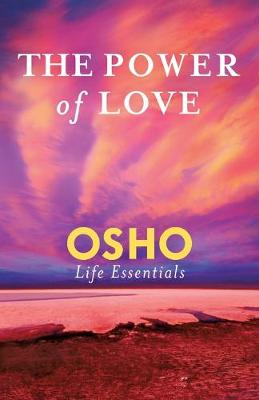 The Power of Love by Osho