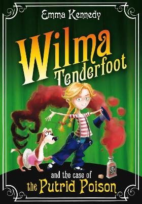 Wilma Tenderfoot and the Case of the Putrid Poison book