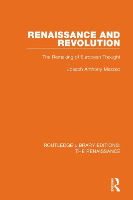 Renaissance and Revolution: The Remaking of European Thought book
