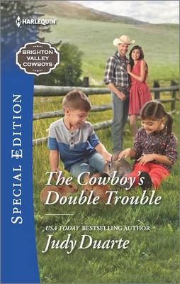 The Cowboy's Double Trouble by Judy Duarte