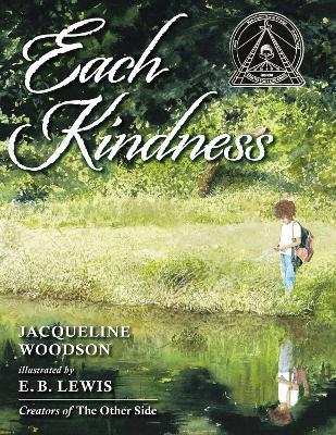 Each Kindness by Jacqueline Woodson