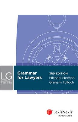 Grammar for Lawyers by Meehan & Tulloch
