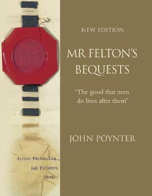 Mr Felton's Beqeusts book