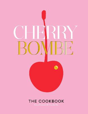 Cherry Bomb by Kerry Diamond