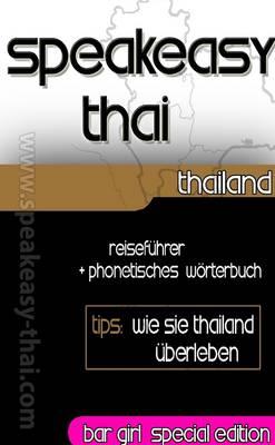 Speakeasy Thai Deutsch-Thai-English by James Ann