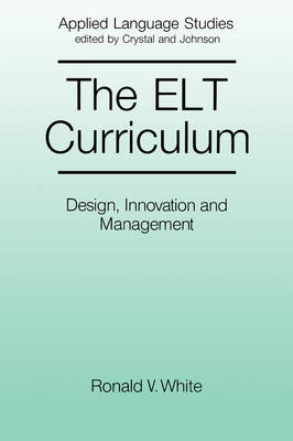 The ELT Curriculum by Ronald White