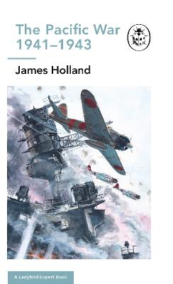Pacific 1941-43 by James Holland
