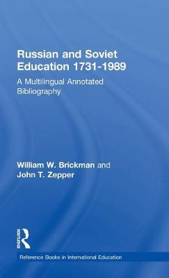 Russian and Soviet Education, 1731-1989 book