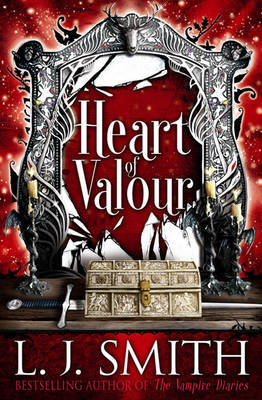Heart of Valour by L. J. Smith