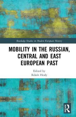 Mobility in the Russian, Central and East European Past book