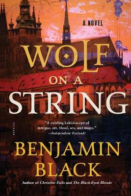 Wolf on a String by Benjamin Black