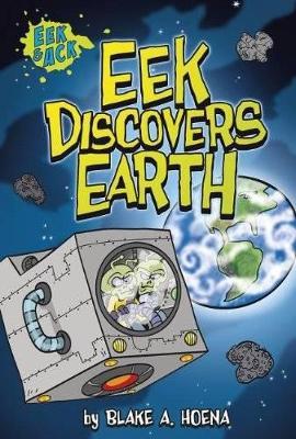 Eek Discovers Earth book