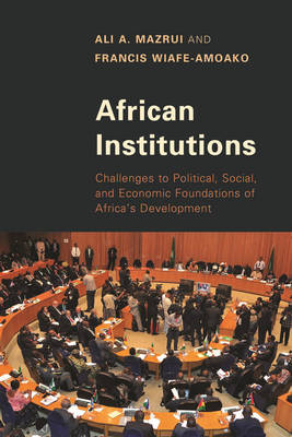 African Institutions by Ali A. Mazrui