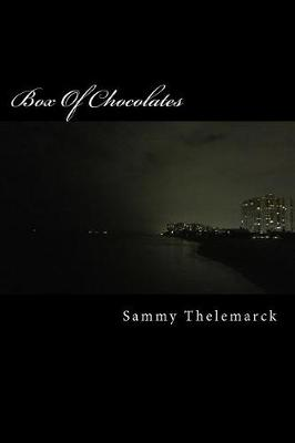 Box of Chocolates by Sammy J