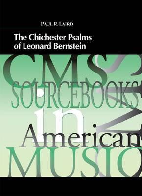 Chichester Psalms of Leonard Bernstein by Paul Laird