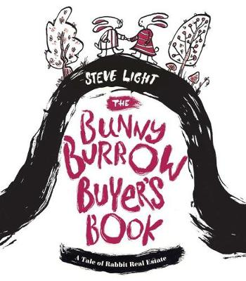 Bunny Burrow Buyer's Book by Steve Light