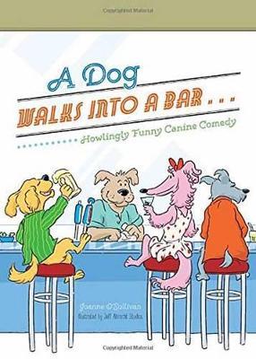 Dog Walks Into A Bar..., A book