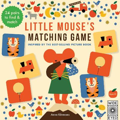Little Mouse's Matching Game by Anna Kovecses
