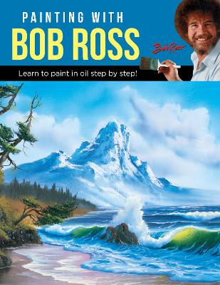 Painting with Bob Ross by Bob Ross Inc