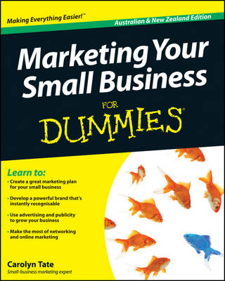 Marketing Your Small Business for Dummies Australian and New Zealand Edition book