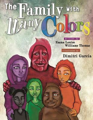 The Family with Many Colors by Emma Louise Williams Thomas