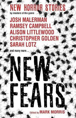 New Fears - New Horror Stories by Masters of the Genre by Ramsey Campbell