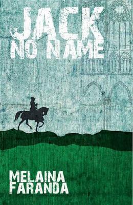 Nitty Gritty 3: Jack No Name by Melaina Faranda