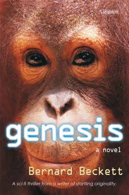 Genesis: A Novel by Bernard Beckett