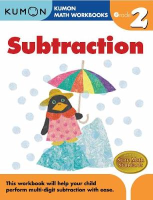 Grade 2 Subtraction by Kumon Publishing
