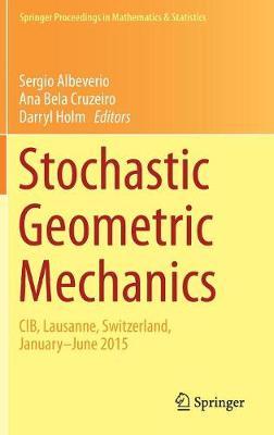 Stochastic Geometric Mechanics by Sergio Albeverio