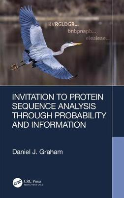 Invitation to Protein Sequence Analysis Through Probability and Information book