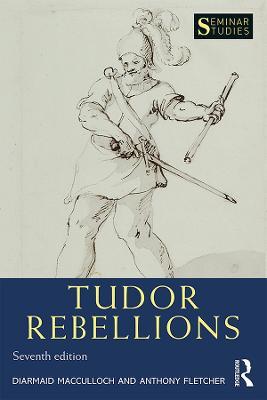 Tudor Rebellions by Diarmaid MacCulloch