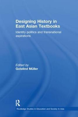 Designing History in East Asian Textbooks book