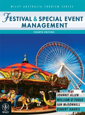 Festival and Special Event Management by Johnny Allen