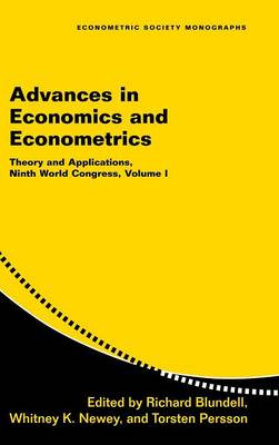 Advances in Economics and Econometrics: Volume 1 by Richard Blundell