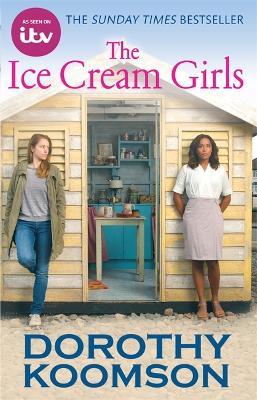 Ice Cream Girls by Dorothy Koomson