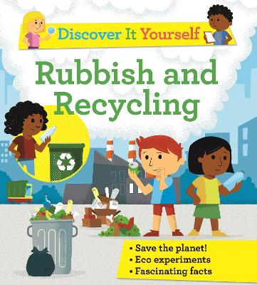 Discover It Yourself: Garbage and Recycling by Sally Morgan