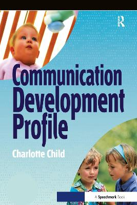The Communication Profile by Charlotte Child