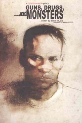 Guns, Drugs and Monsters by Steve Niles
