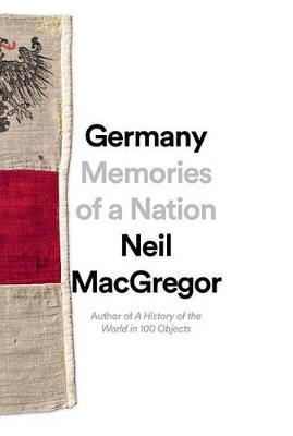 Germany by Neil MacGregor