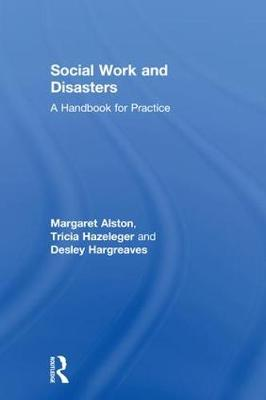 Social Work and Disasters: A Handbook for Practice book