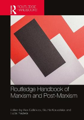Routledge Handbook of Marxism and Post-Marxism book