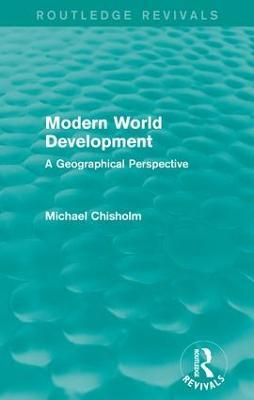 Modern World Development by Michael Chisholm
